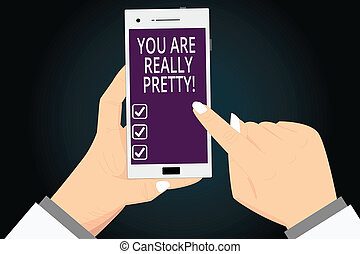 Writing note showing You Are Really Pretty. Business photo ...