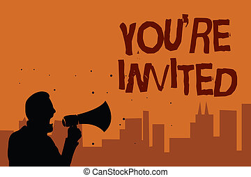 Writing note showing You re are Invited. Business photo showcasing Please join us in our celebration Welcome Be a guest Man holding megaphone speaking politician promises orange background.