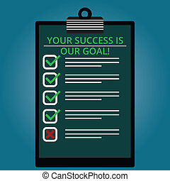 Writing note showing Your Success Is Our Goal. Business photo showcasing We can assist support you in your objectives Lined Color Vertical Clipboard with Check Box photo Blank Copy Space.