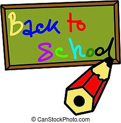 "Writing on the blackboard ""Back to School"""