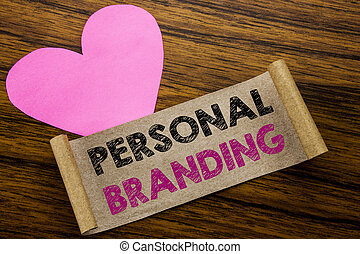 Writing text showing Personal Branding. Business concept for Brand Building written on sticky note paper, wooden wood background. With pink heart meaning love adoration.