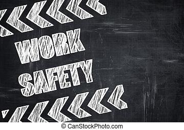 writing:, travail, sécurité, tableau, signe