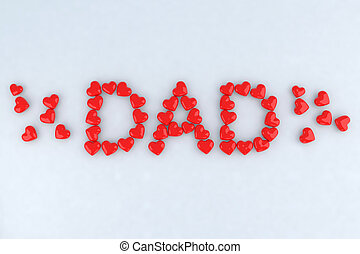 Written dad with little hearts 3d illustration