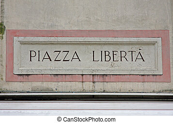 written freedom square of a city square in remembrance of World War II
