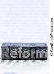 "written reform in lead letters - the word ""reform"" in lead ..."