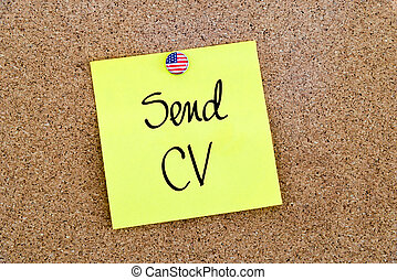 Written text Send CV over yellow paper note