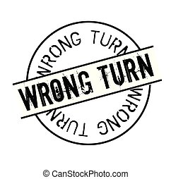 wrong turn rubber stamp black. Sign, label sticker