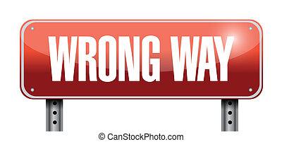 wrong way road sign illustration design