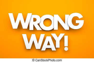 Wrong way word - orange background