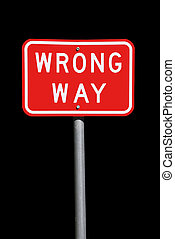 Wrong Way Traffic Sign - Current Australian Road Sign, isolated on black