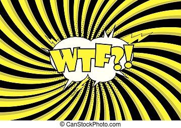 WTF Comic sound effects in pop art style