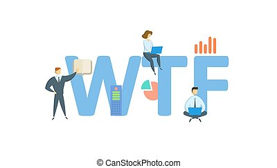 WTF, What The Fuck. Concept with keywords, people and icons. Flat vector illustration. Isolated on white background.