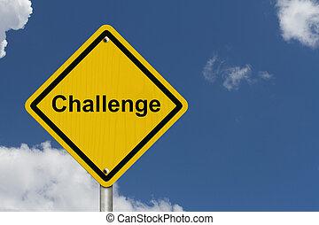 wyzwanie, ostrzeżenie, na przodzie, znak