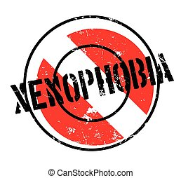 Xenophobia rubber stamp. Grunge design with dust scratches. Effects can be easily removed for a clean, crisp look. Color is easily changed.