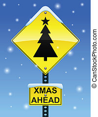 Xmas ahead sign - Road sign with Christmas tree on a snowy...