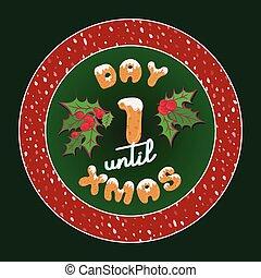xmas., mignon, biscuits, texte, décoration, étiquette, conception, calendrier, style, card., vendange, glaçage, 1, retro, font., vacances, jusqu'à ce que, plaque, affiche, jour, cadeau, venue, typographie, noël, ou