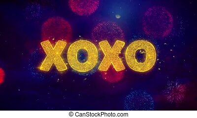 XOXO Text on Colorful Ftirework Explosion Particles.