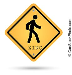 Xsing road sign for pedestrian crossing