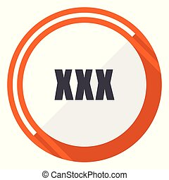XXX flat design vector web icon. Round orange internet button isolated on white background.