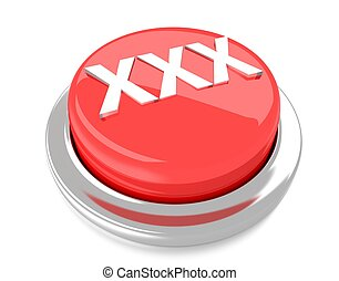 XXX on red push button. 3d illustration. Isolated background.