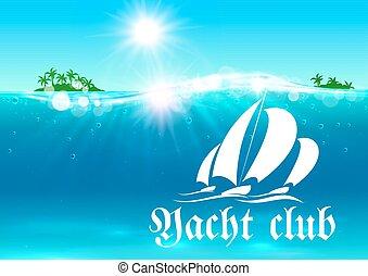 Yacht club placard. Tropical ocean island