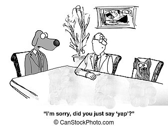 Yap in Meeting - Business cartoon about a manager dog who...