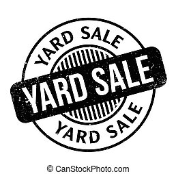 Yard Sale rubber stamp. Grunge design with dust scratches....