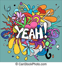 Fun, colorful doodle background with cool YEAH text