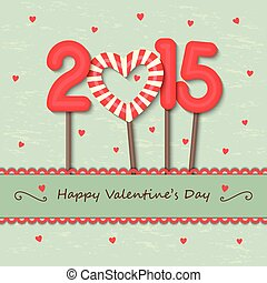 year 2015 and heart candy background - year 2015 and heart...
