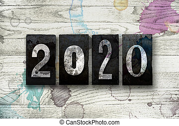 Year 2020 Written in Vintage Letterpress Block Type