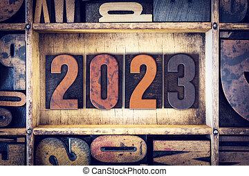 Year 2023 Written in Vintage Letterpress Block Type