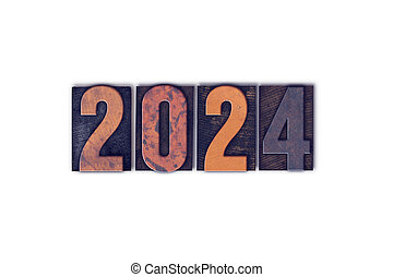Year 2024 Written in Vintage Letterpress Block Type