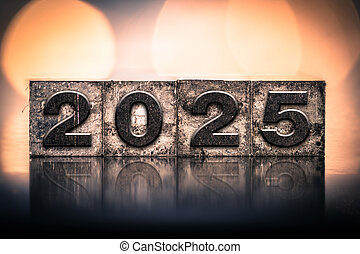 Year 2025 Written in Vintage Letterpress Block Type