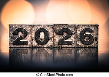 Year 2026 Written in Vintage Letterpress Block Type