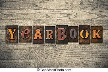 Yearbook Wooden Letterpress Concept