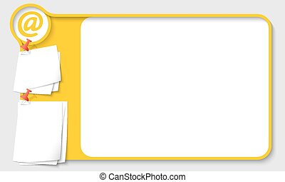 Yellow abstract frame for your text with email icon and papers for remark
