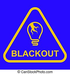 yellow blackout sign on a blue background