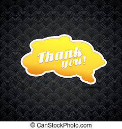 Yellow board with thank you sign.