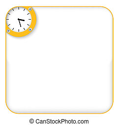 yellow box for entering text with clock