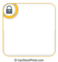yellow box for entering text with padlock