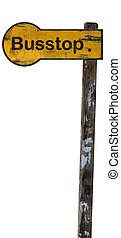 Yellow bus stop sign isolated - Antique yellow bus stop sign...