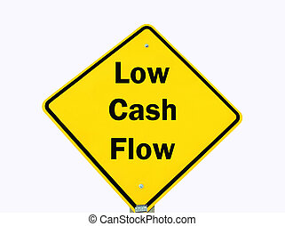 yellow cash flow warning sign isolated - low cash flow on a...