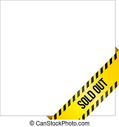 Yellow caution tape with words 'Sold Out'