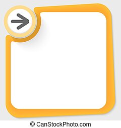 Yellow circle with arrow and frame for your text