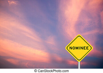 Yellow color transportation sign with word nominee on violet sky background