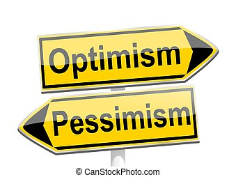 Yellow directional arrows with the words optimism and...