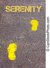 Yellow footsteps on sidewalk towards Serenity message, Happiness conceptual image