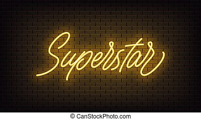 Yellow neon Superstar, lettering. Neon text of Superstar on ...