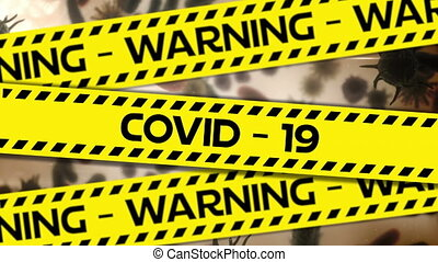 Yellow police tapes with Warning and Covid-19 text against ...