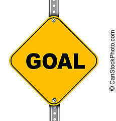 Yellow road sign of goal